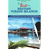 Best of the British Virgin Islands: An Indispensable Guide for Anyone Visiting Tortola, Virgin Gorda, Jost Van Dyke, Anegada, Cooper, Guana, and All ... Cooper, Guana, and All Other BVI Destinationsby Pamela Acheson