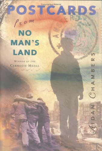 Postcards from No Man's Land (Carnegie Medal Winner), Chambers,Aidan