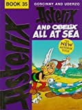 Asterix and Obelix All at Sea (The Adventures of Asterix) (0340703601) by Goscinny, Rene