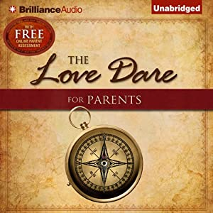The Love Dare for Parents | [Stephen Kendrick, Alex Kendrick, Lawrence Kimbrough]