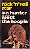 Diary of a Rock 'n' Roll Star (0586040412) by Ian Hunter