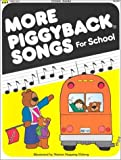 More Piggyback Songs for School