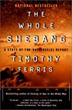 The Whole Shebang: A State-Of-The-Universe's Report (0613275586) by Timothy Ferris
