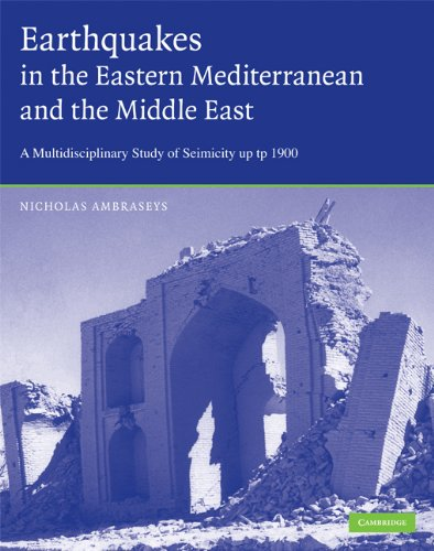 Earthquakes in the Mediterranean and Middle East: A Multidisciplinary Study of Seismicity up to 1900