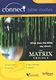 What Does the Bible Say About the Matrix Trilogy Damaris Group