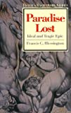 img - for Paradise Lost: Ideal and Tragic Epic (Twayne's Masterwork Studies) book / textbook / text book