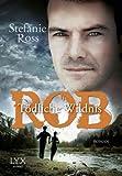Rob: T�dliche Wildnis