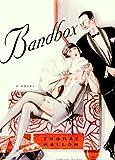 Bandbox: A Novel (0375421165) by Mallon, Thomas