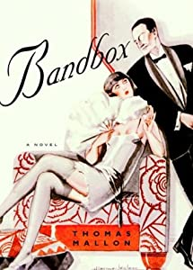 "Cover of ""Bandbox: A Novel"""