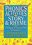 Phonics Activities in Story & Rhyme: 276 Ready-To-Use Activities for Grades K-3