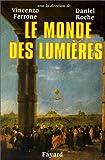 Le monde des Lumières (French Edition) (2213602468) by Ferrone, Vincenzo