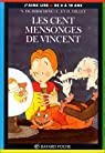 Les cent mensonges de Vincent par Hirsching