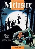 """Afficher """"Mélusine n° 10 Contes de la pleine lune"""""""