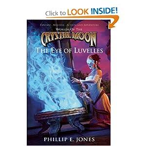 The Eye of Luvelles  - Phillip E. Jones