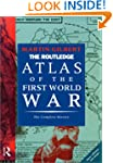 The Routledge Atlas of the First Worl...