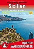 Sizilien. Mit Liparischen Inseln: 57 Touren. Mit GPS-Tracks (Rother Wanderführer)