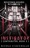 img - for Instigator (Contributor Trilogy, book 3) book / textbook / text book
