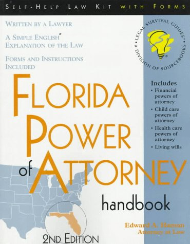 Florida Power of Attorney Handbook: With Forms