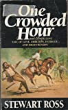 One Crowded Hour (0751501735) by Ross, Stewart