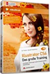 Illustrator CS6 - das gro�e Training...
