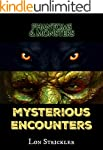 Phantoms & Monsters: Mysterious Encou...