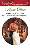 Marriage At The Millionaire's Command (Harlequin Presents)