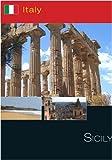 Italy Sicily-South Taormina-Syracusa-Agrigento-Enna-Etna [DVD] [NTSC]