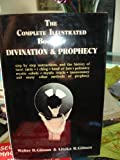 img - for Complete Illustrated Book Of Divination And Prophecy book / textbook / text book