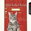 Alfie kehrt heim Hörbuch von Rachel Wells Gesprochen von: Bernd Reheuser