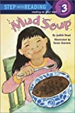 Mud Soup (Step into Reading, Step 3)