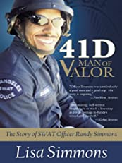 41 D-Man of Valor: The Story of SWAT Officer Randy Simmons
