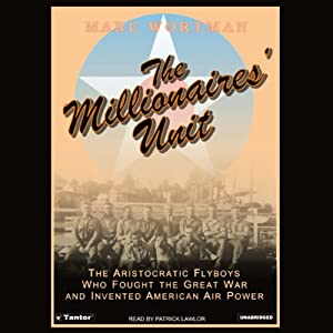 The Millionaires' Unit | [Marc Wortman]