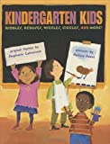 Kindergarten Kids: Riddles, Rebuses, Wiggles, Giggles, and More! (0060007133) by Calmenson, Stephanie