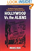 Hollywood vs the Aliens: The Motion Picture Industry's Participation in UFO Dis-information