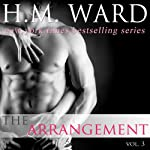 The Arrangement, Volume 3 | H. M. Ward