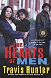 img - for The Hearts of Men: A Novel (Strivers Row) book / textbook / text book