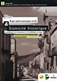Archosismicit & sismicit historique : Contribution  la connaissance et  la dfinition du risque