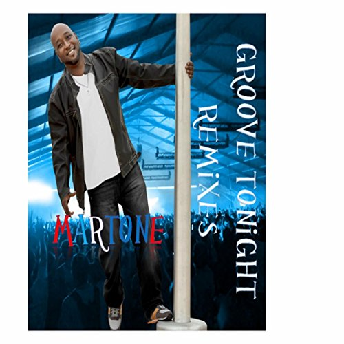Martone-Groove Tonight Remixes-WEB-2015-LEV Download
