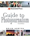 img - for Associated Press Guide to Photojournalism (Associated Press Handbooks) book / textbook / text book