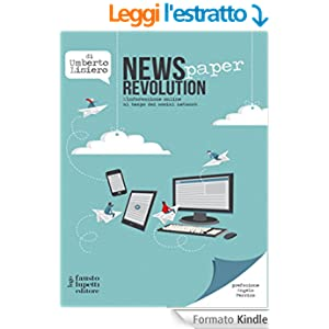 News (paper) Revolution: L'Informazione online al tempo dei social network: 11 (Media e web communications)