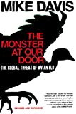 The Monster at Our Door: The Global Threat of Avian Flu