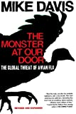 The Monster at Our Door: The Global Threat of Avian Flu (0805081917) by Davis, Mike