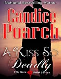 A Kiss So Deadly (Fifty Gone Wild Series Book 4) (English Edition)