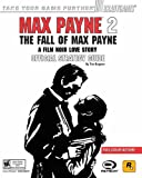 Max Payne 2: The Fall of Max Payne Official Strategy Guide (Official Strategy Guides (Bradygames)) Tim Bogenn