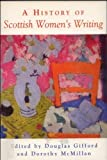 img - for A History of Scottish Women's Writing book / textbook / text book