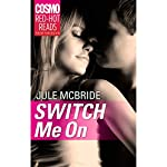 Switch Me On | Jule McBride