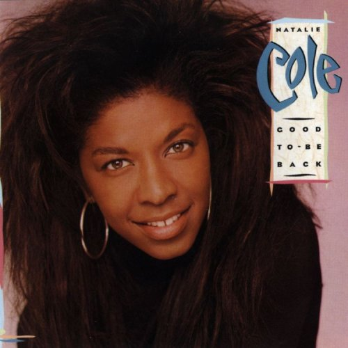 Natalie Cole-Good to Be Back-CD-FLAC-1989-LoKET Download