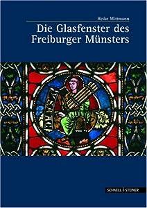 Die Glasfenster des Freiburger Münsters