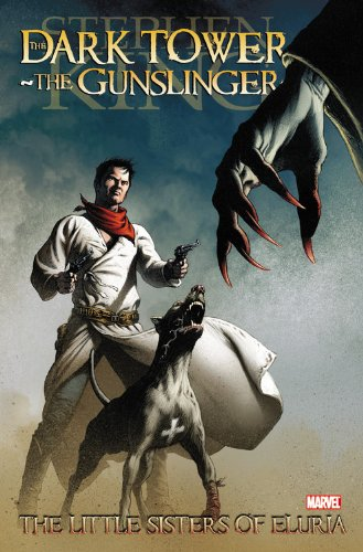 Dark Tower: The Gunslinger: The Little Sisters of Eluria (Dark Tower Graphic Novel)