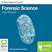 Forensic Science: Bolinda Beginner Guides | [Jay Siegel]